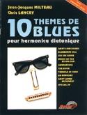 10 Thèmes de Blues Pour Harmonica laflutedepan.com