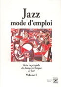 Jazz mode d'emploi volume 1 - Philippe Baudoin - laflutedepan.com