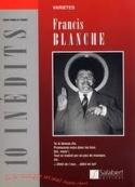 10 Inédits Francis Blanche Partition laflutedepan.com