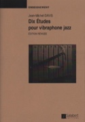 10 Etudes Pour Vibraphone Jazz Jean-Michel Davis laflutedepan.com