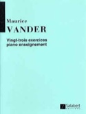 23 Exercices Piano Enseignement Maurice Vander laflutedepan.com