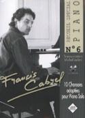 Recueil Spécial Piano N° 6 Françis Cabrel Partition laflutedepan.com