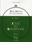 Jouez du Saxophone Volume 1 Serge Bichon Partition laflutedepan.com
