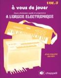 A Vous de Jouer A L'orgue Eléctronique Volume 3 - laflutedepan.com