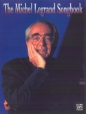 The Michel Legrand Songbook Michel Legrand Partition laflutedepan.com