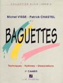Baguettes Volume 1 - Techinques - Rythmes - Dissociations laflutedepan.com