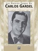 Los Mejores Tangos De... Carlos Gardel Partition laflutedepan.com