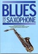 Blues For Saxophone Partition Saxophone - laflutedepan.com
