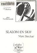 Slalom en Skif Marc Steckar Partition Trombone - laflutedepan.com