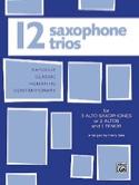 12 Saxophone Trios Partition Saxophone - laflutedepan.com