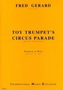 Toy Trumpet's Circus Parade Fred Gérard Partition laflutedepan.com