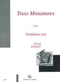 Trois Miniatures Gérard Buquet Partition Trombone - laflutedepan.com