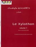 Le Xylothon Volume 1 Christophe Guichard Partition laflutedepan.com