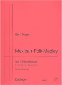 Mexican Folk-Medley Bert Mayer Partition laflutedepan.com