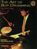 The Art Of Bop Drumming - John Riley - Partition - laflutedepan.com