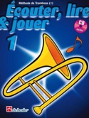 Écouter Lire et Jouer - Méthode Volume 1 - Trombone laflutedepan.com
