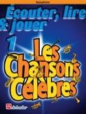 Ecouter Lire et Jouer - Les chansons célèbres Volume 1 - Saxophone laflutedepan.com