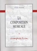 La Composition Musicale Volume 2 - Composition laflutedepan.com