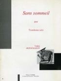 Sans Sommeil Valéry Arzoumanov Partition Trombone - laflutedepan.com