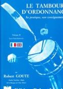 Le Tambour D' Ordonnance Volume 2 Robert Goute laflutedepan.com