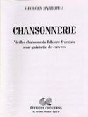 Chansonnerie - Georges Barboteu - Partition - laflutedepan.com