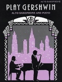 Play Gershwin George Gershwin Partition Saxophone - laflutedepan.com