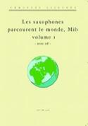 Les saxophones (Mib) parcourent le monde volume 1 - laflutedepan.com