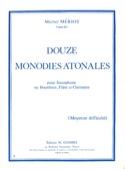 12 Monodies Atonales - Michel Mériot - Partition - laflutedepan.com