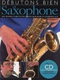 Débutons Bien le Saxophone Steve Tayton Partition laflutedepan.com