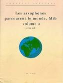 Les saxophones (Mib) parcourent le monde volume 2 laflutedepan.com