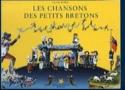 Les Chansons Des Petits Bretons - Théodore Botrel - laflutedepan.com
