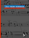 The Jazz Theory Workbook Mark E. Boling Livre laflutedepan.com