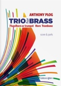 Trio For Brass Score/Parties Anthony Plog Partition laflutedepan.com