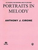 Portraits In Melody - Anthony J. Cirone - Partition - laflutedepan.com