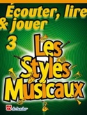 Ecouter Lire et Jouer - Les styles musicaux Volume 3 - Cor laflutedepan.com