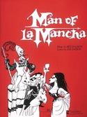 L' Homme de la Mancha - Vocal Score Mitch Leigh laflutedepan.com