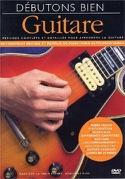 DVD - Débutons Bien Guitare Partition Guitare - laflutedepan.com