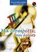 Ma Trompette, Mes Débuts BOULANGER - GILLET Partition laflutedepan.com