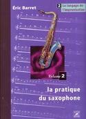 La Pratique du Saxophone Volume 2 - le Langage de L' Improvisation laflutedepan.com