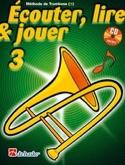 Écouter Lire et Jouer - Méthode Volume 3 - Trombone laflutedepan.com