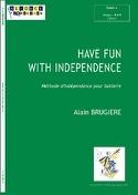 Have Fun With Independance Alain Brugière Partition laflutedepan.com