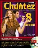 Chantez En 8 Semaines Volume 1 Christian Cravéro laflutedepan.com