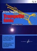 Trompette Tonic Volume 1 Jérôme Naulais Partition laflutedepan.com
