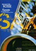 Kanente François Rossé Partition Saxophone - laflutedepan.com