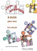 8 Duos Pour Cors Eric Hulin Partition Cor - laflutedepan