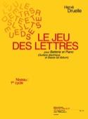 Le Jeu Des Lettres Hervé Druelle Partition Batterie - laflutedepan.com