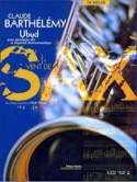 Ubud - Claude Barthélémy - Partition - Saxophone - laflutedepan.com