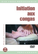 DVD - Initiation Aux Congas Miguel Fiannaca Partition laflutedepan.com