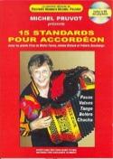 15 Standards Pour Accordéon Michel Pruvot Partition laflutedepan.com