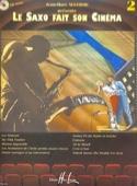 Le saxo fait son cinéma volume 2 Partition laflutedepan.com